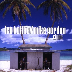 Clone (Leo Kottke and Mike Gordon)