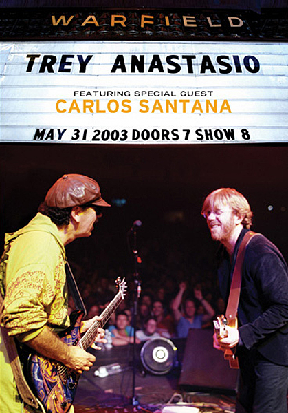 Trey Anastasio Live At The Warfield with special guest Carlos Santana (Trey Anastasio)