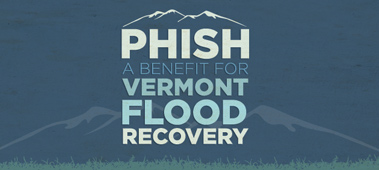 Phish: A Benefit For Vermont Flood Recovery, September 14th